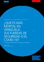 Qué es más mortal en Venezuela: sus fuerzas de seguridad o el Covid-19?