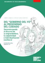 """Del """"gobierno del yo"""" al predominio del cuidado"""